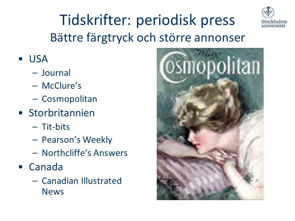 Tidskrifter: periodisk press Bättre färgtryck och större annonser