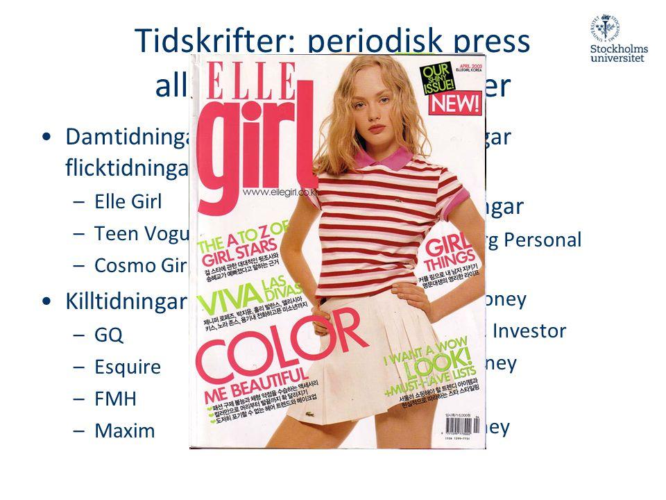 Tidskrifter: periodisk press alltfler nischmålgrupper