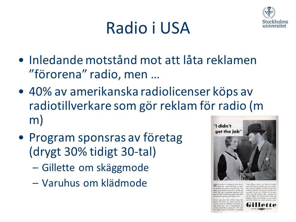 Radio i USA Inledande motstånd mot att låta reklamen förorena radio, men …