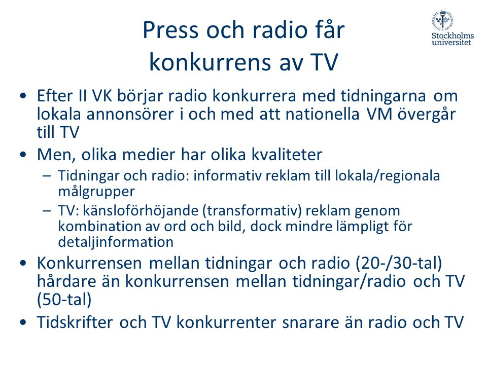 Press och radio får konkurrens av TV
