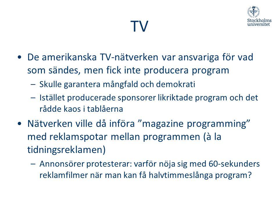 TV De amerikanska TV-nätverken var ansvariga för vad som sändes, men fick inte producera program. Skulle garantera mångfald och demokrati.