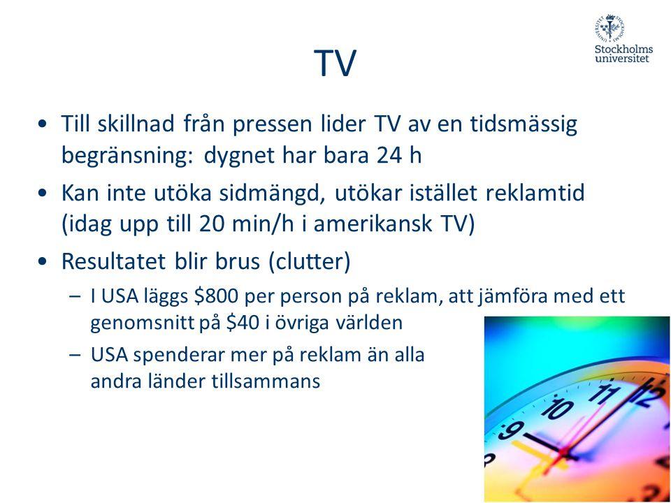 TV Till skillnad från pressen lider TV av en tidsmässig begränsning: dygnet har bara 24 h.