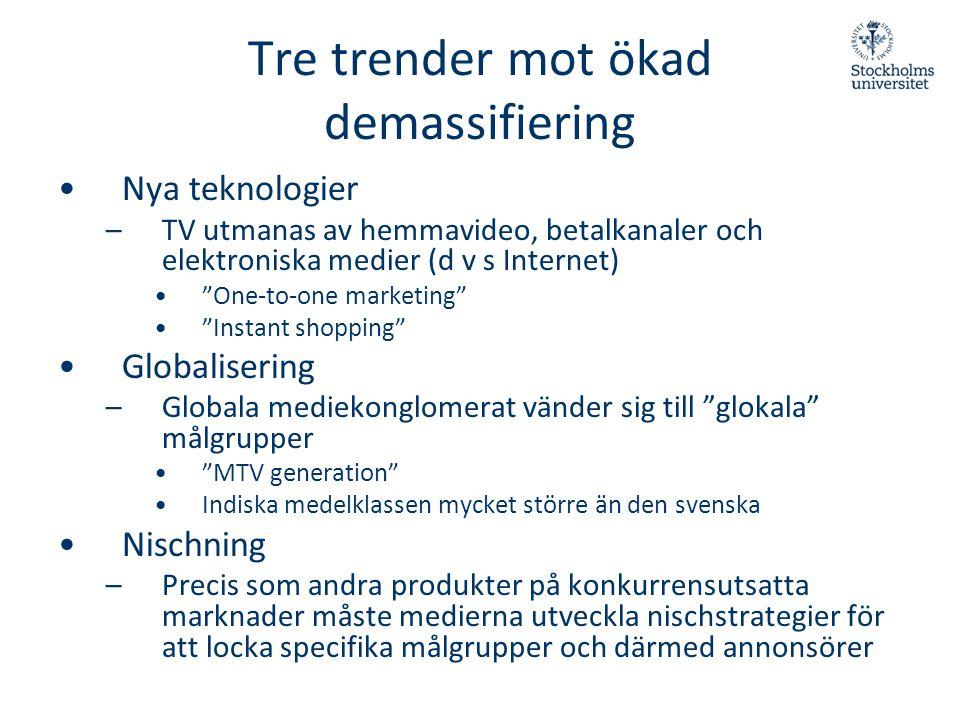 Tre trender mot ökad demassifiering