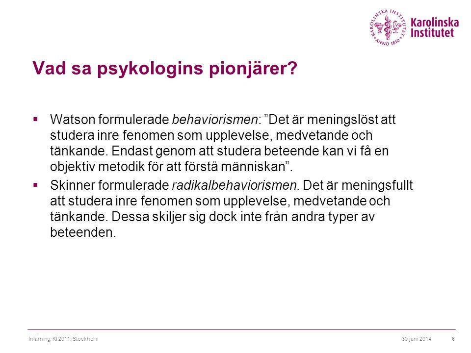 Vad sa psykologins pionjärer