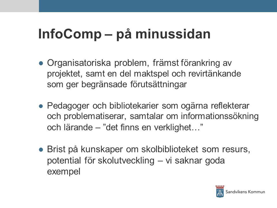 InfoComp – på minussidan