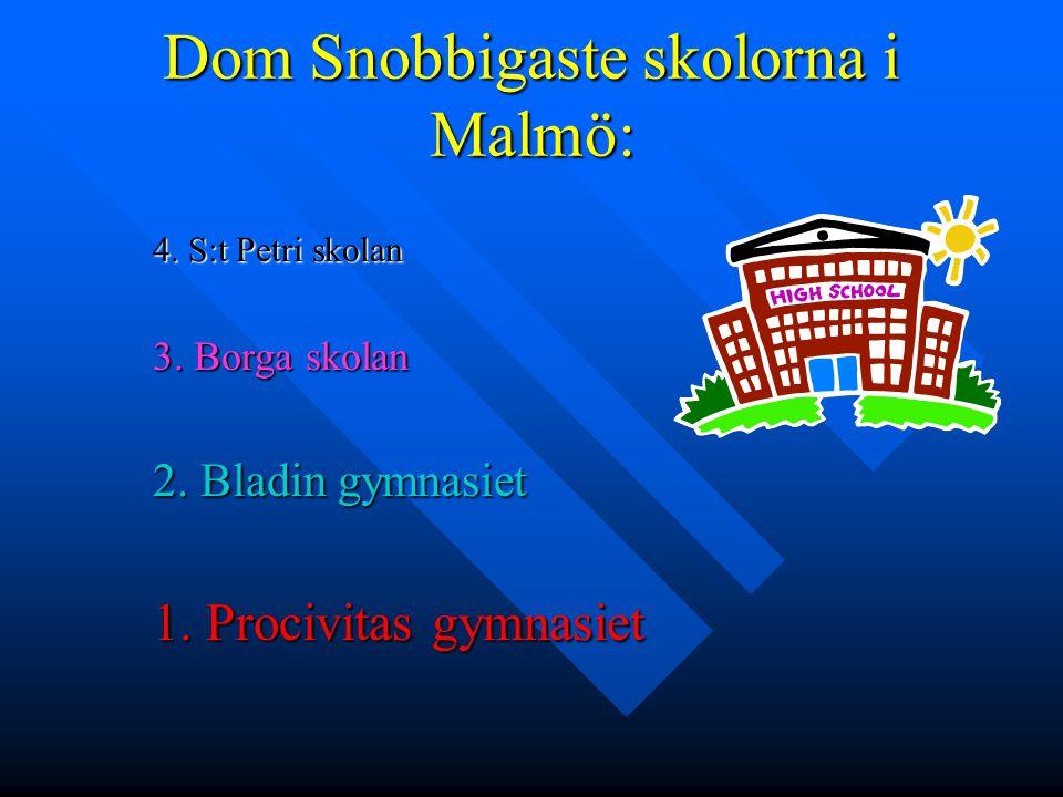 Dom Snobbigaste skolorna i Malmö: