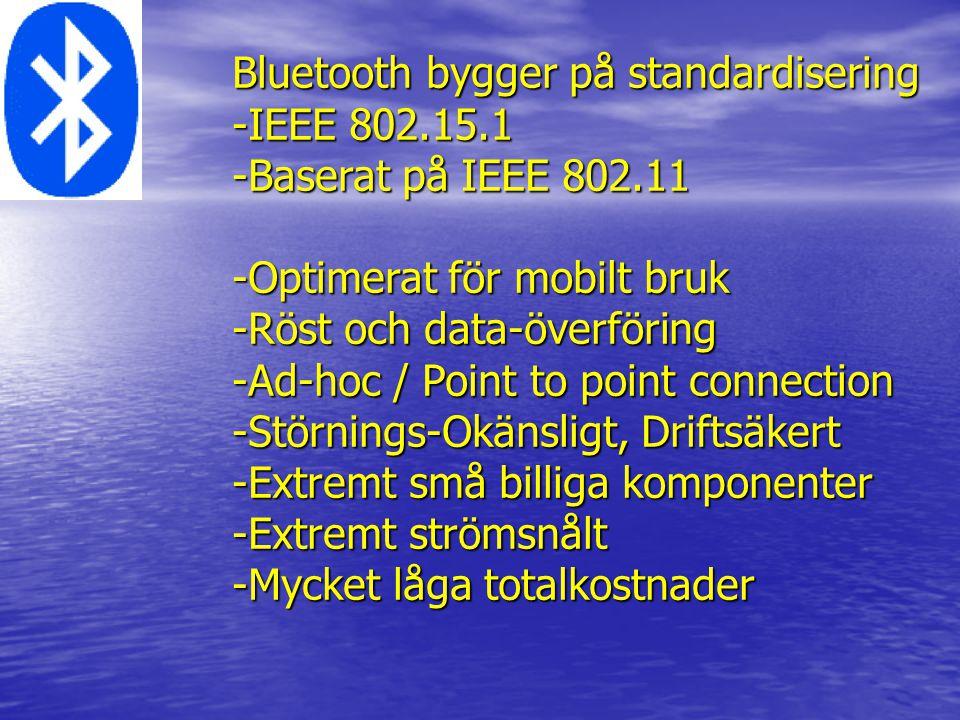 Bluetooth bygger på standardisering
