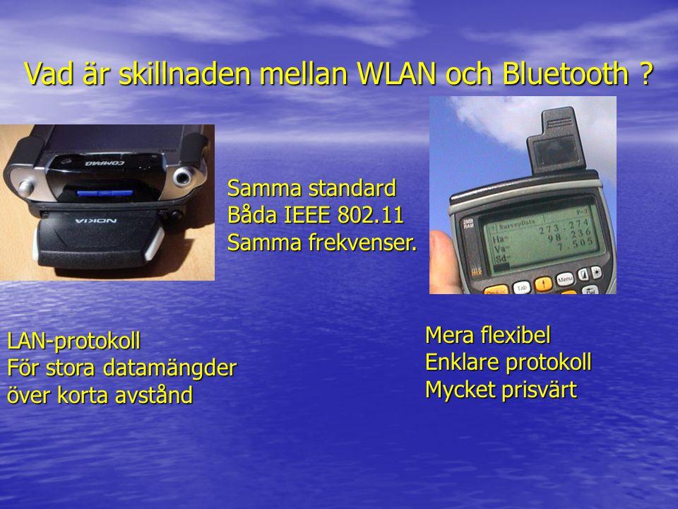 Vad är skillnaden mellan WLAN och Bluetooth