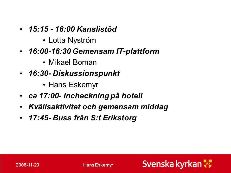 15:15 - 16:00 Kanslistöd Lotta Nyström. 16:00-16:30 Gemensam IT-plattform. Mikael Boman. 16:30- Diskussionspunkt.