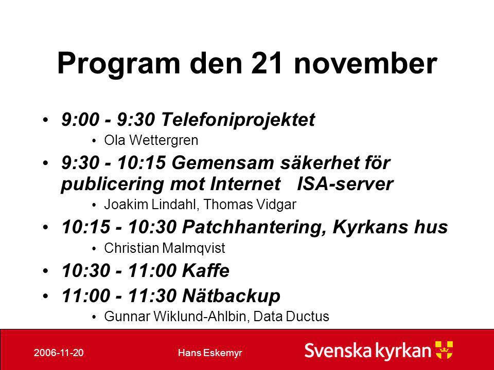 Program den 21 november 9:00 - 9:30 Telefoniprojektet