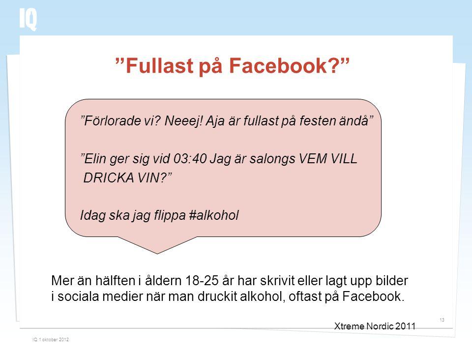 Fullast på Facebook Förlorade vi Neeej! Aja är fullast på festen ändå Elin ger sig vid 03:40 Jag är salongs VEM VILL.