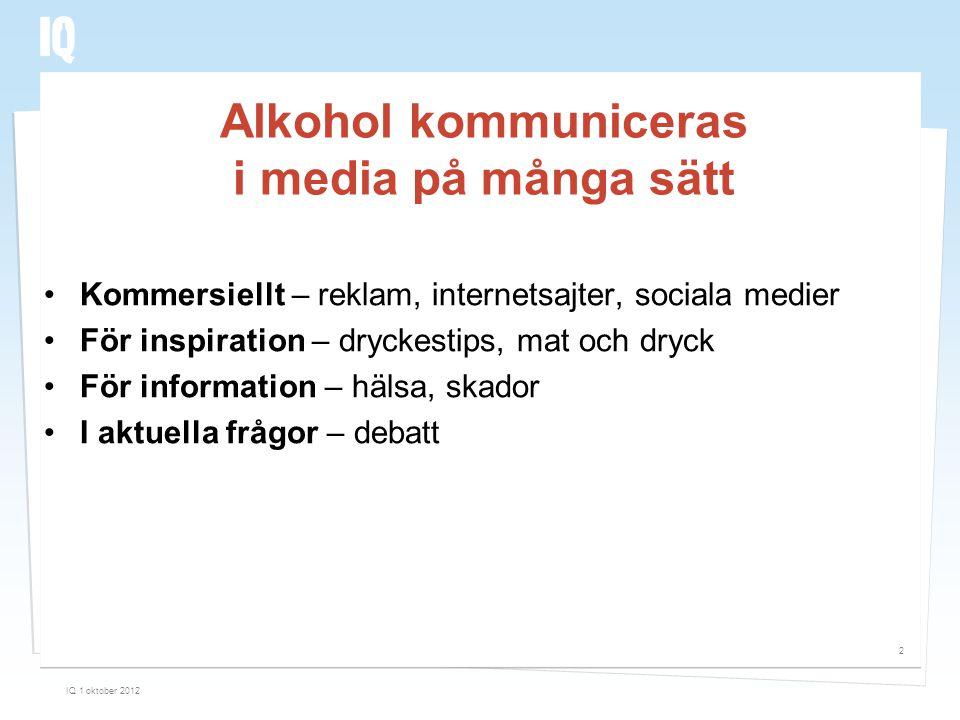 Alkohol kommuniceras i media på många sätt