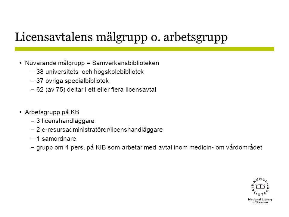 Licensavtalens målgrupp o. arbetsgrupp