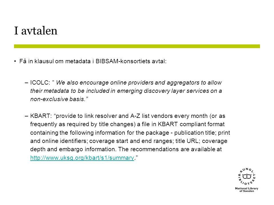 I avtalen Få in klausul om metadata i BIBSAM-konsortiets avtal: