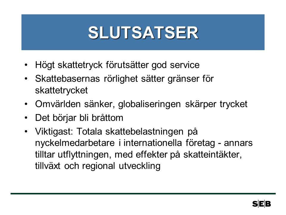 SLUTSATSER Högt skattetryck förutsätter god service