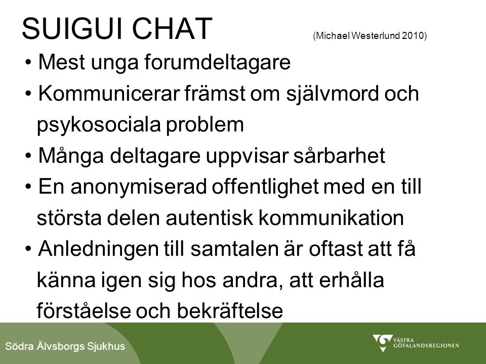SUIGUI CHAT (Michael Westerlund 2010)