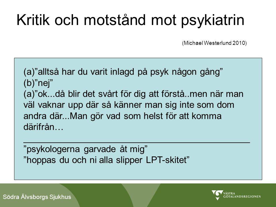 Kritik och motstånd mot psykiatrin (Michael Westerlund 2010)
