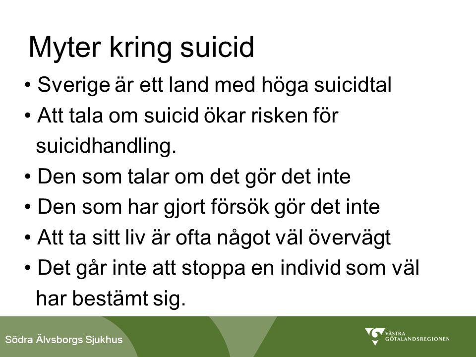 Myter kring suicid Sverige är ett land med höga suicidtal