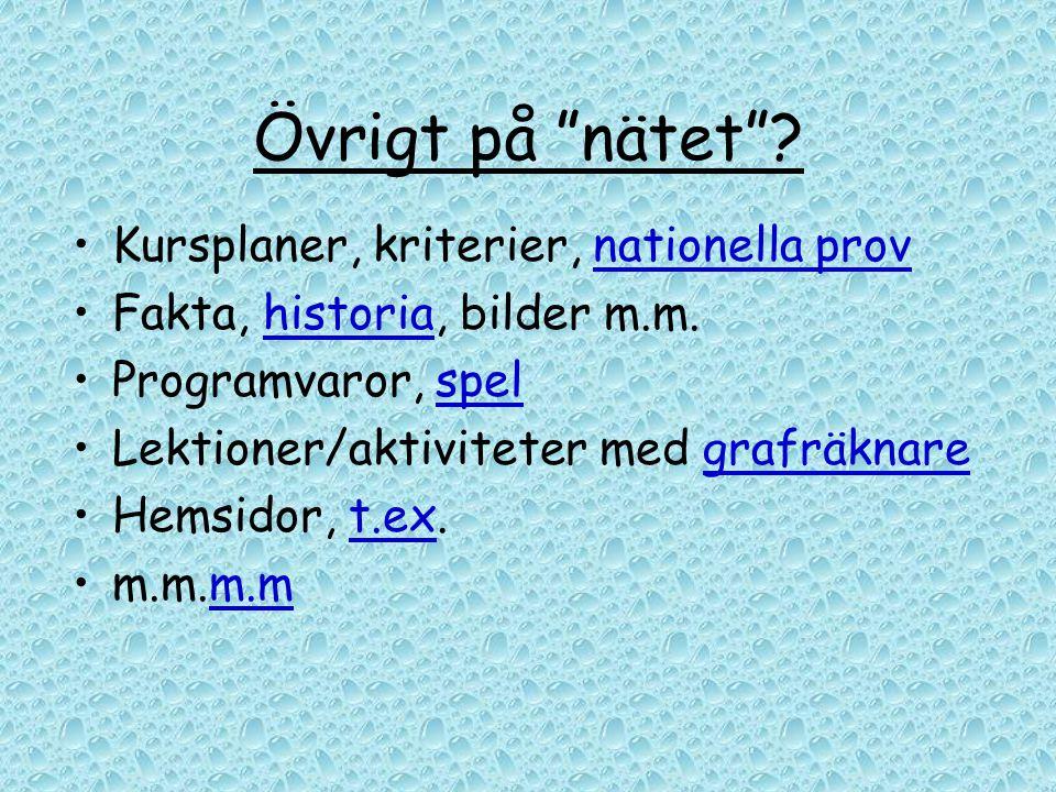 Övrigt på nätet Kursplaner, kriterier, nationella prov