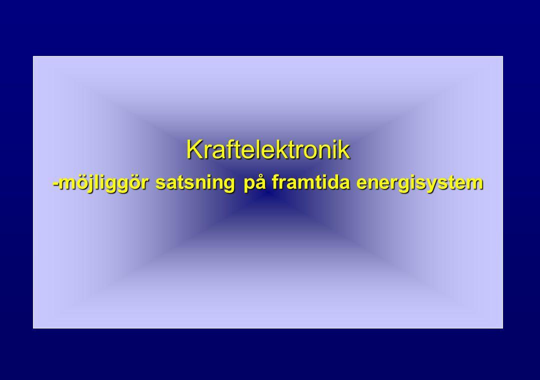 -möjliggör satsning på framtida energisystem