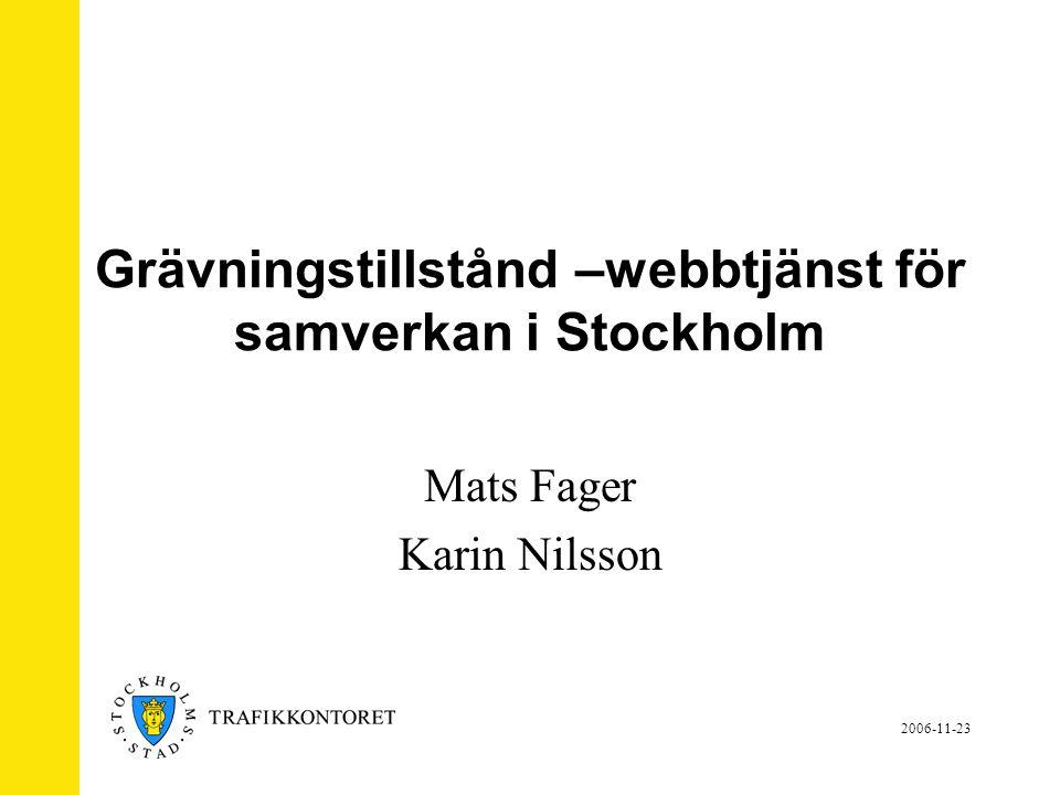 Grävningstillstånd –webbtjänst för samverkan i Stockholm