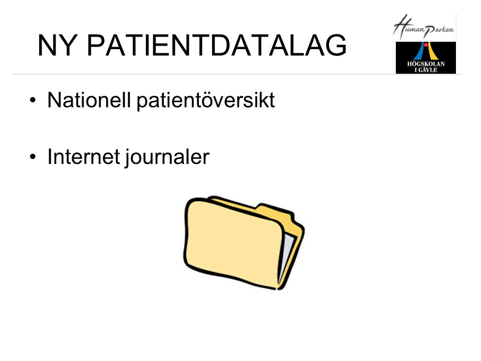 NY PATIENTDATALAG Nationell patientöversikt Internet journaler
