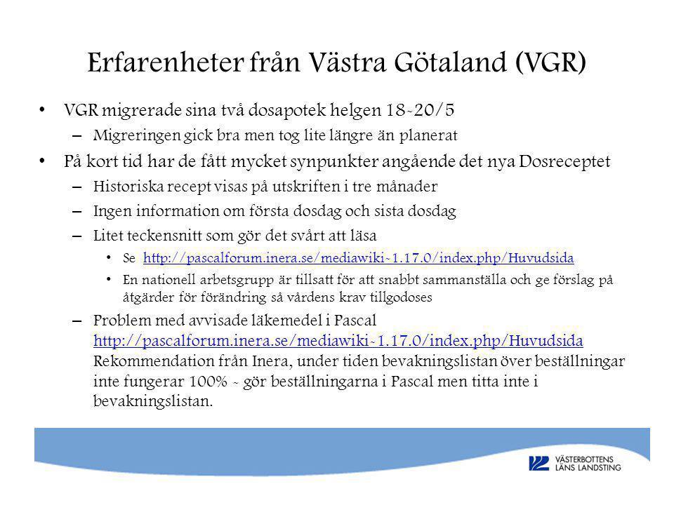 Erfarenheter från Västra Götaland (VGR)