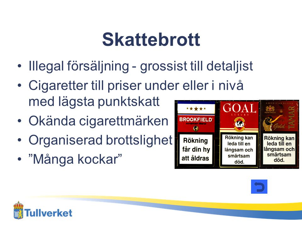 Skattebrott Illegal försäljning - grossist till detaljist