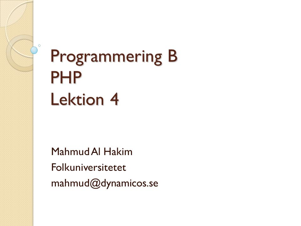 Programmering B PHP Lektion 4