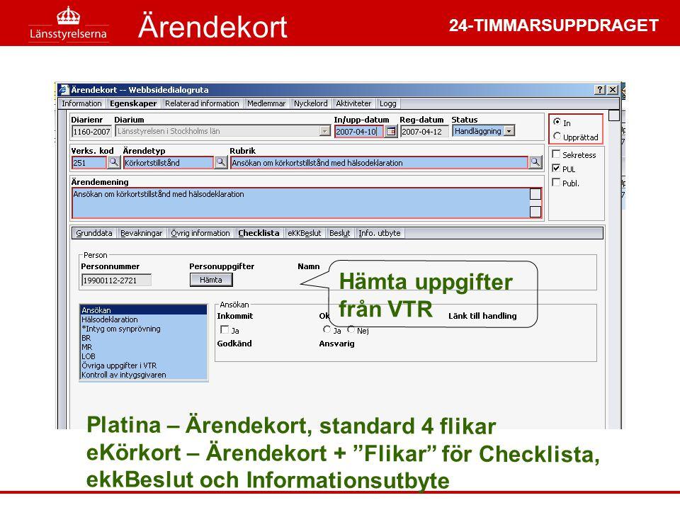 Ärendekort Hämta uppgifter från VTR