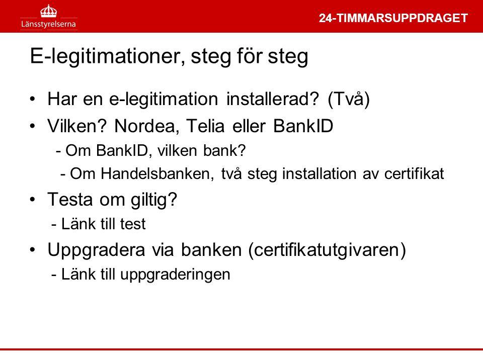 E-legitimationer, steg för steg