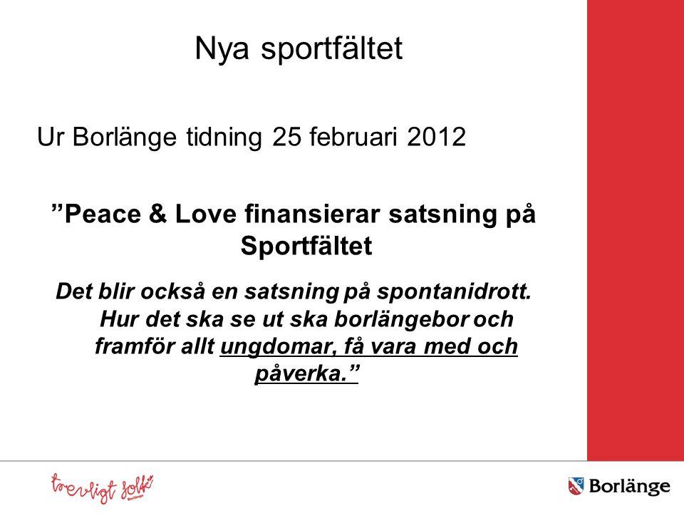 Peace & Love finansierar satsning på Sportfältet