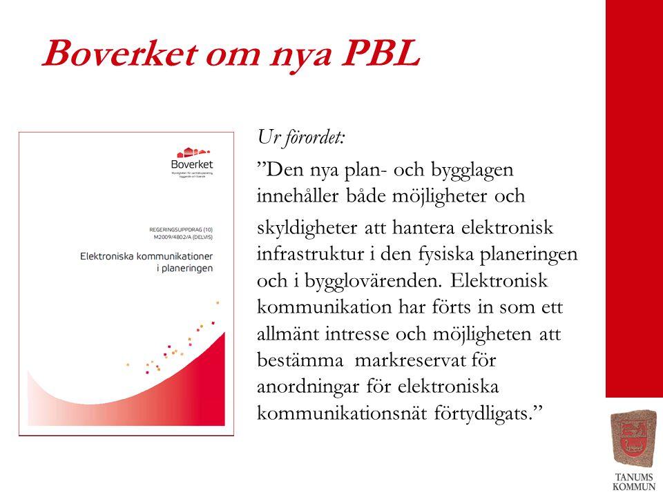 Boverket om nya PBL Ur förordet: