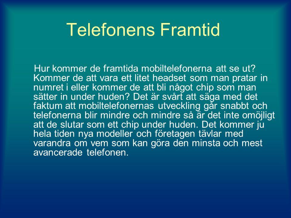 Telefonens Framtid