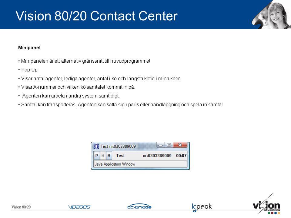 Vision 80/20 Contact Center