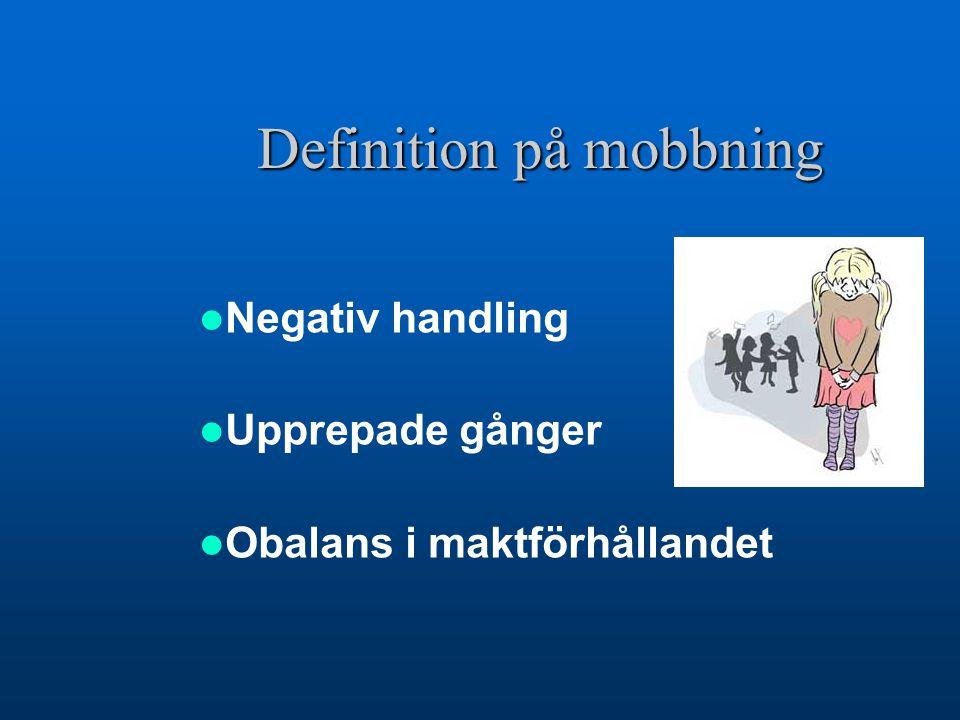 Definition på mobbning