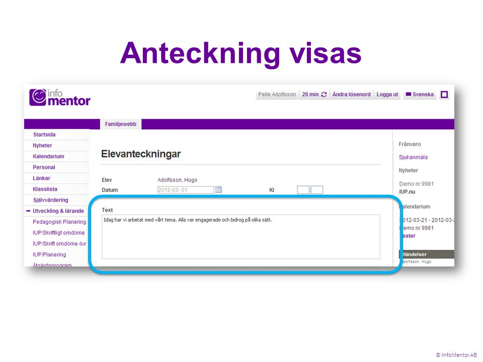 Anteckning visas © InfoMentor AB