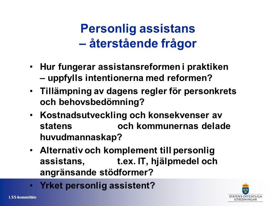 Personlig assistans – återstående frågor