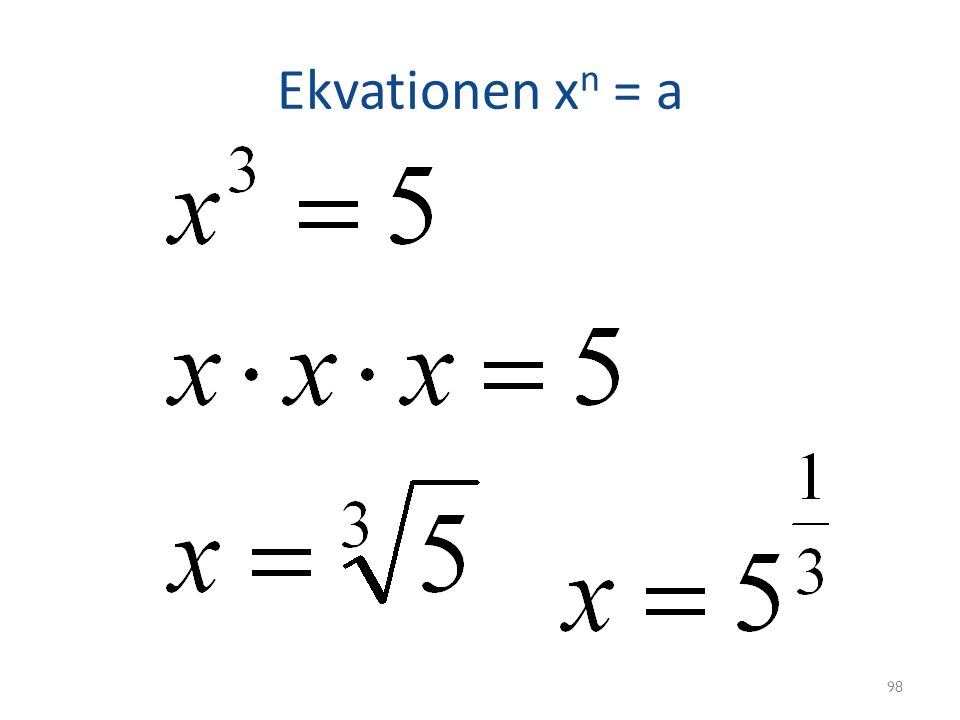 Ekvationen xn = a