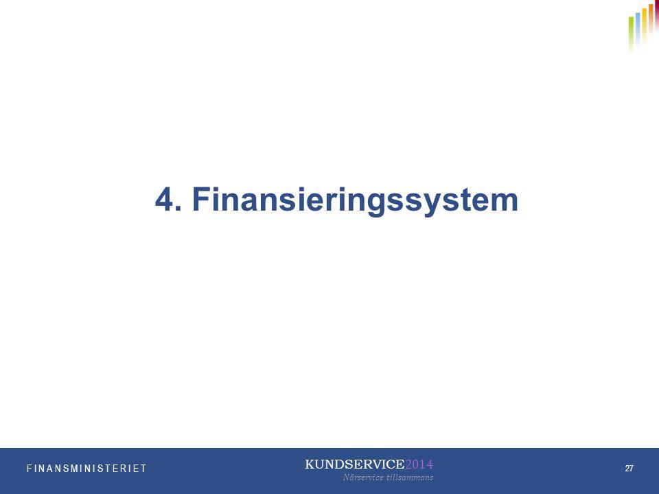 4. Finansieringssystem