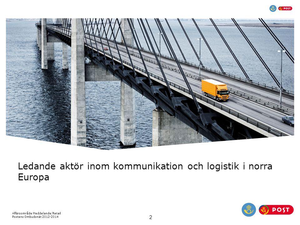 Ledande aktör inom kommunikation och logistik i norra Europa