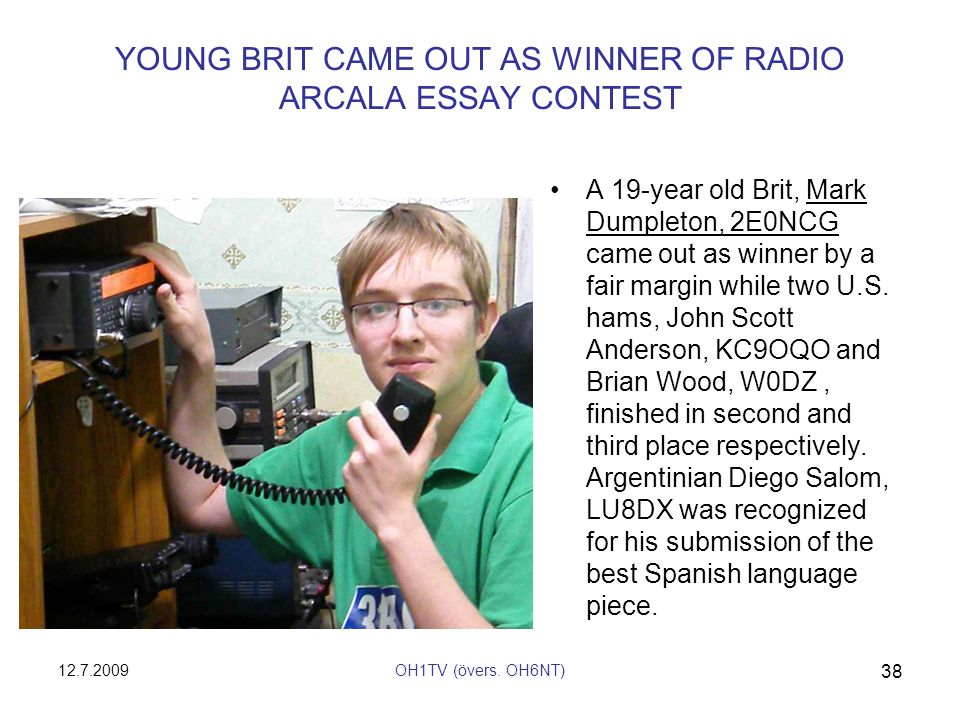 YOUNG BRIT CAME OUT AS WINNER OF RADIO ARCALA ESSAY CONTEST