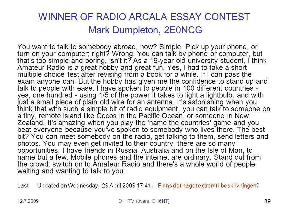 WINNER OF RADIO ARCALA ESSAY CONTEST Mark Dumpleton, 2E0NCG
