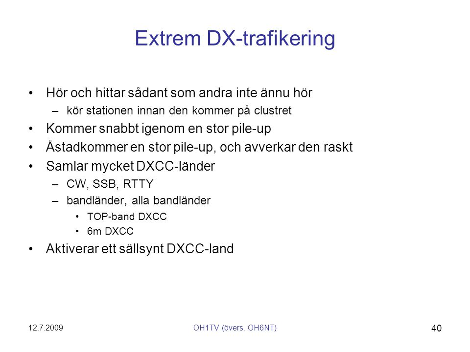 Extrem DX-trafikering