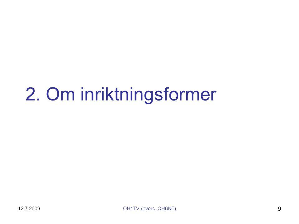 2. Om inriktningsformer 12.7.2009 OH1TV (övers. OH6NT)
