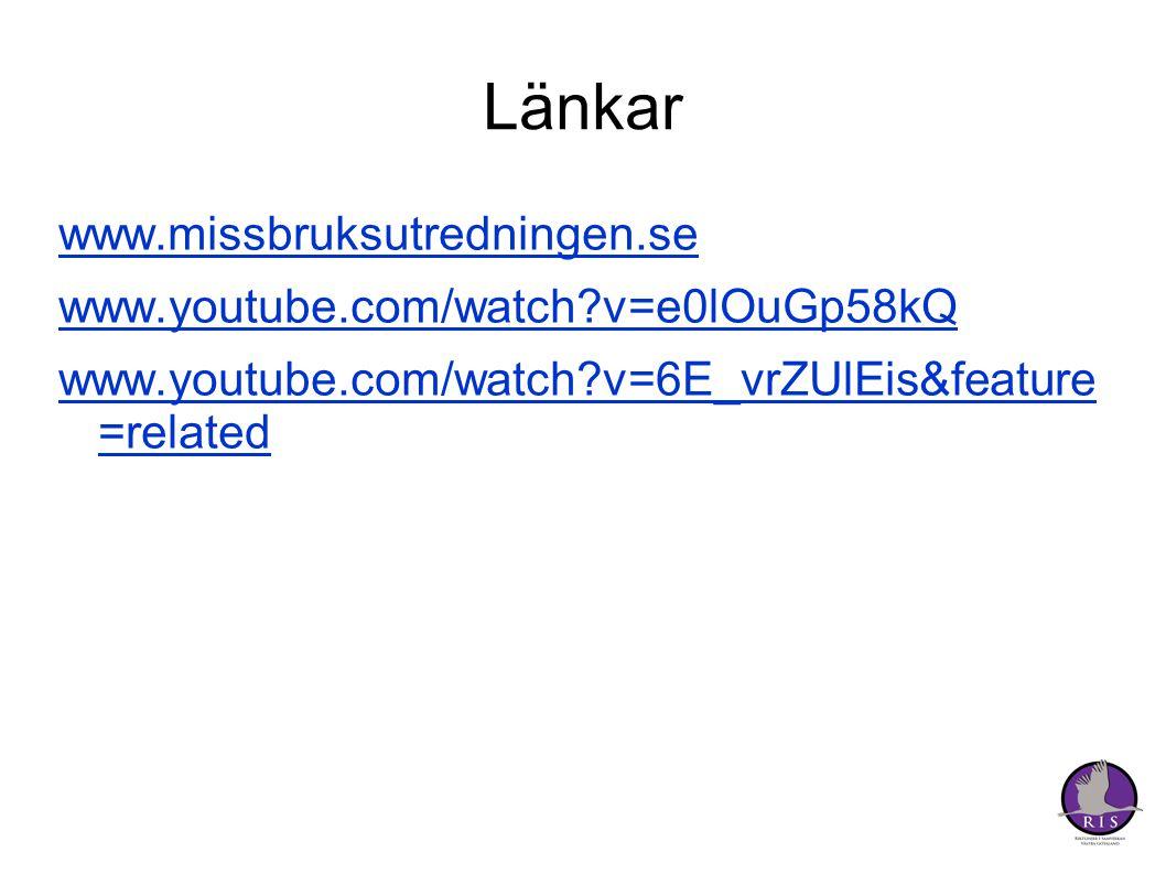 Länkar www.missbruksutredningen.se www.youtube.com/watch v=e0lOuGp58kQ