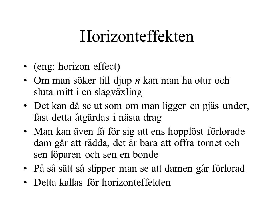 Horizonteffekten (eng: horizon effect)