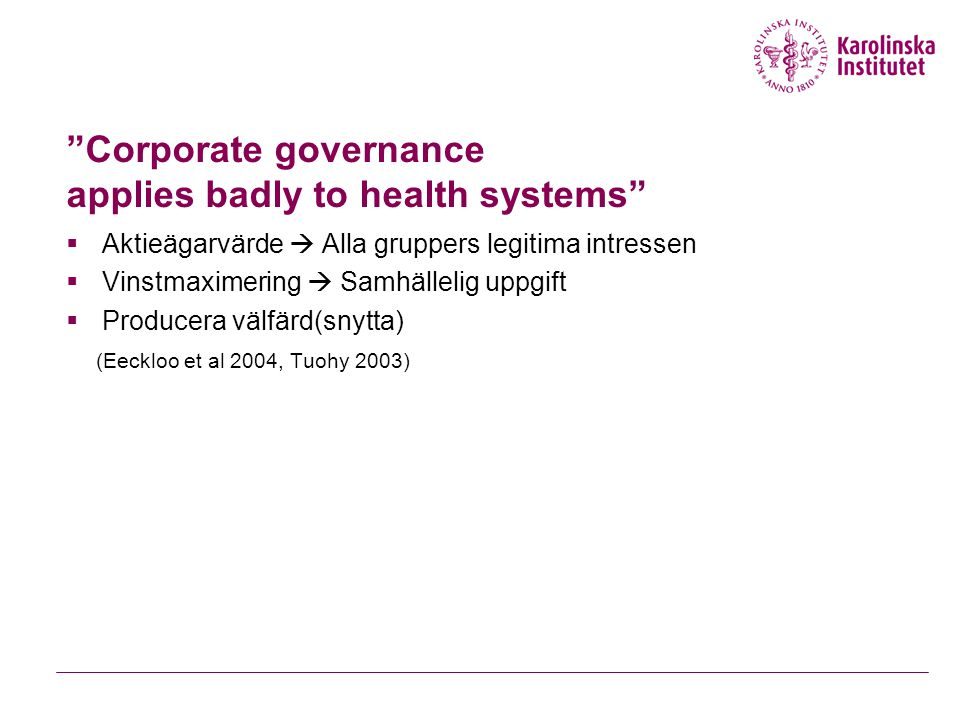 Corporate governance applies badly to health systems