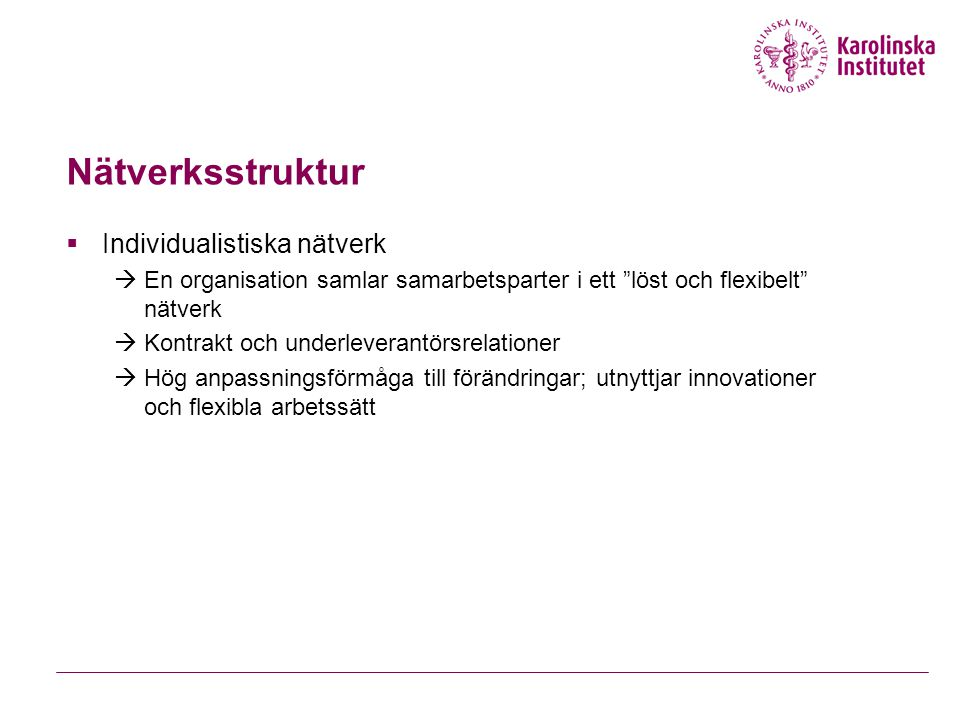 Nätverksstruktur Individualistiska nätverk