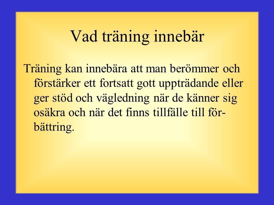 Vad träning innebär